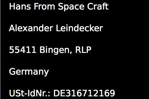 Hans From Space Craft, Alexander Leindecker, 55411 Bingen, Germany