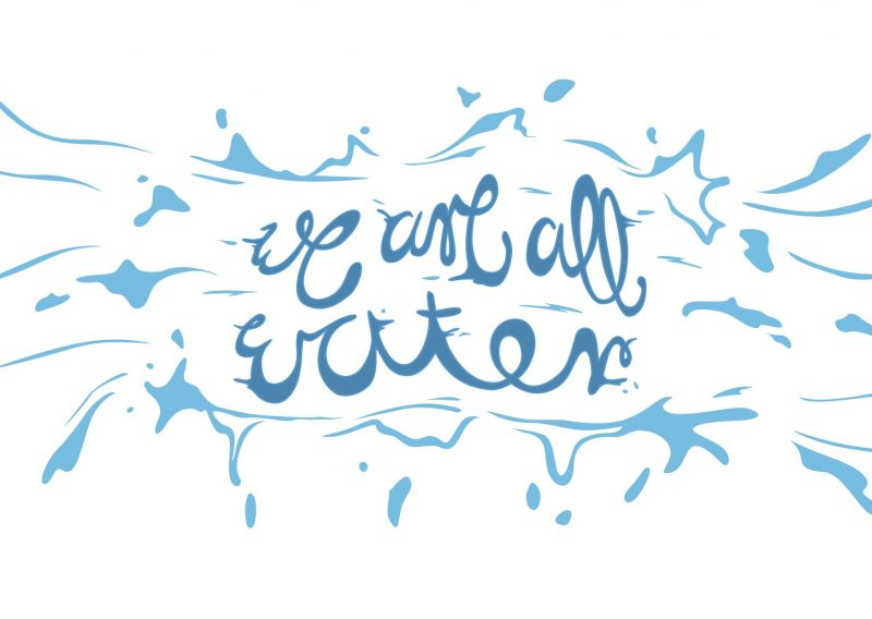 We Are All Water illustrative design