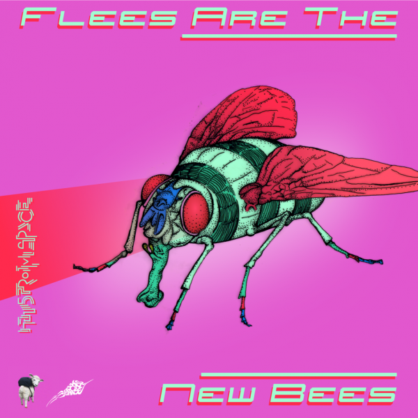 Flies are the New Bees Coverartwork